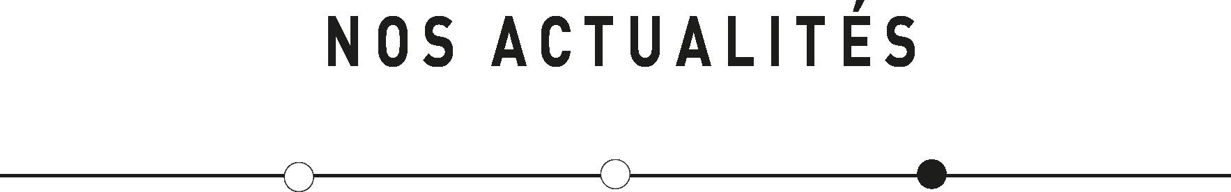 Texte_Accueil_NosActualités